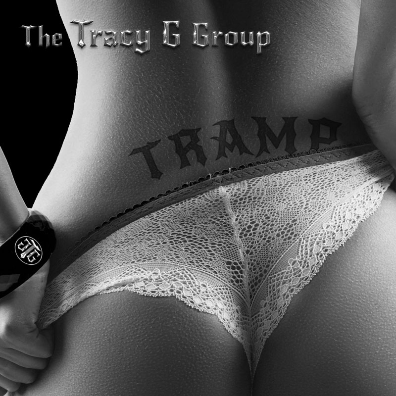 The Tracy G Group - TRAMP