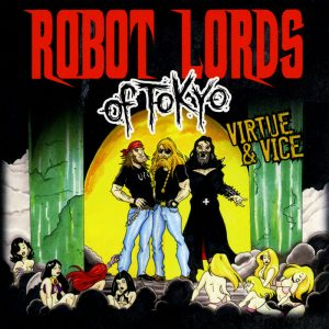 Robot Lords of Tokyo - Virtue & Vice