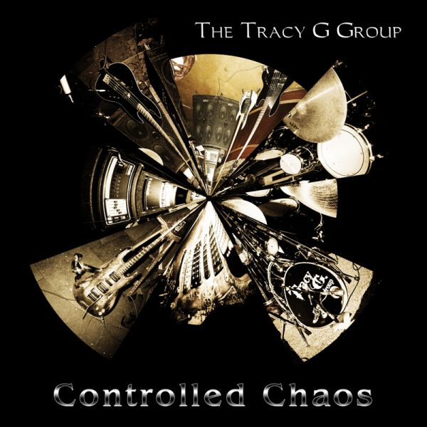 The Tracy G Group - Controlled Chaos